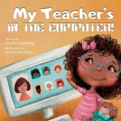 My Teacher's in the Computer! book cover. A drawing of a young girl seeing faces on a computer screen is on the cover of the book.