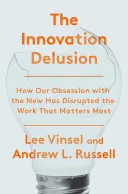 Book cover for The Innovation Delusion by Lee Vinsel