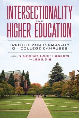 Intersectionality and Higher Education