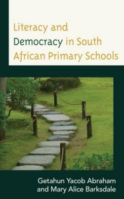 Literacy and Democracy in South African Primary Schools