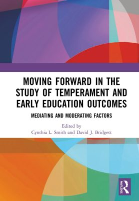 Moving Forward in the Study of Temperament and Early Education Outcomes