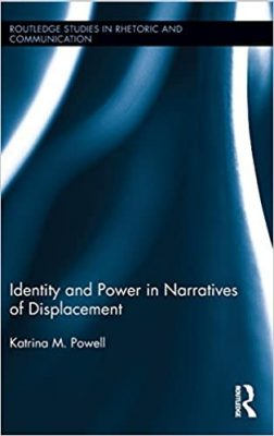 Identity and Power in Narratives of Displacement, Katrina M. Powell