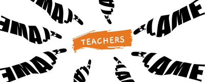 the word teacher, highlighted in orange, is surrounded by seven pointing hands, all built from the word blame in black lettering