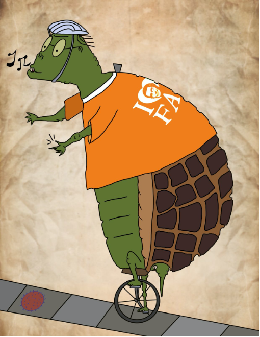"Snap #5. A tortoise whistles and snaps while riding a unicycle up a sidewalk chalked with a Coronavirus sketch. The tortoise's orange t-shirt has on its back a version of ""I love Fauci,"" referring to Dr. Anthony Fauci, Director of the National Institute of Allergy and Infectious Diseases, an epidemiological hero and beacon of hope."