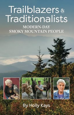Trailblazers & Traditionalists: Modern-Day Smoky Mountain People