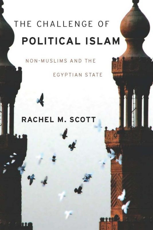 THE CHALLENGE OF POLITICAL ISLAM