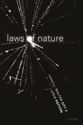 Laws of Nature, edited by Lydia Patton and Walter Ott