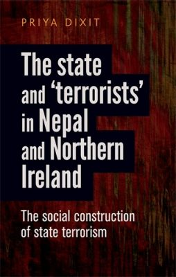 The State and 'Terrorists' in Nepal and Northern Ireland