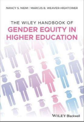 Wiley Handbook of Gender Equity in Higher Education